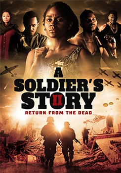 Soldier's Story 2: A Return From the Dead